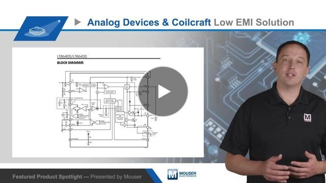 Video Analog Devices / Coilcraft Lower EMI with High-Reliability Regulators and Inductors — Featured Product Spotlight